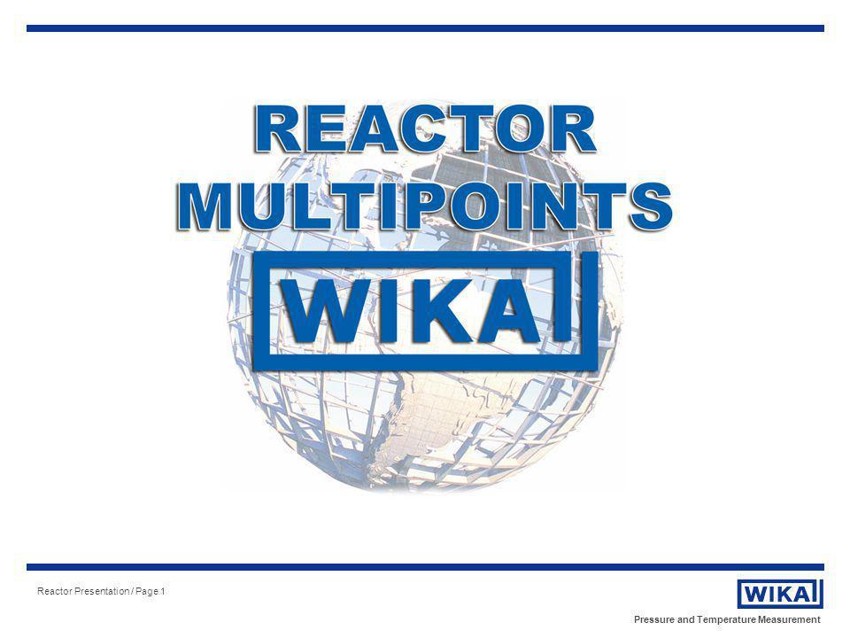 Pressure and Temperature Measurement Reactor Presentation / Page 1