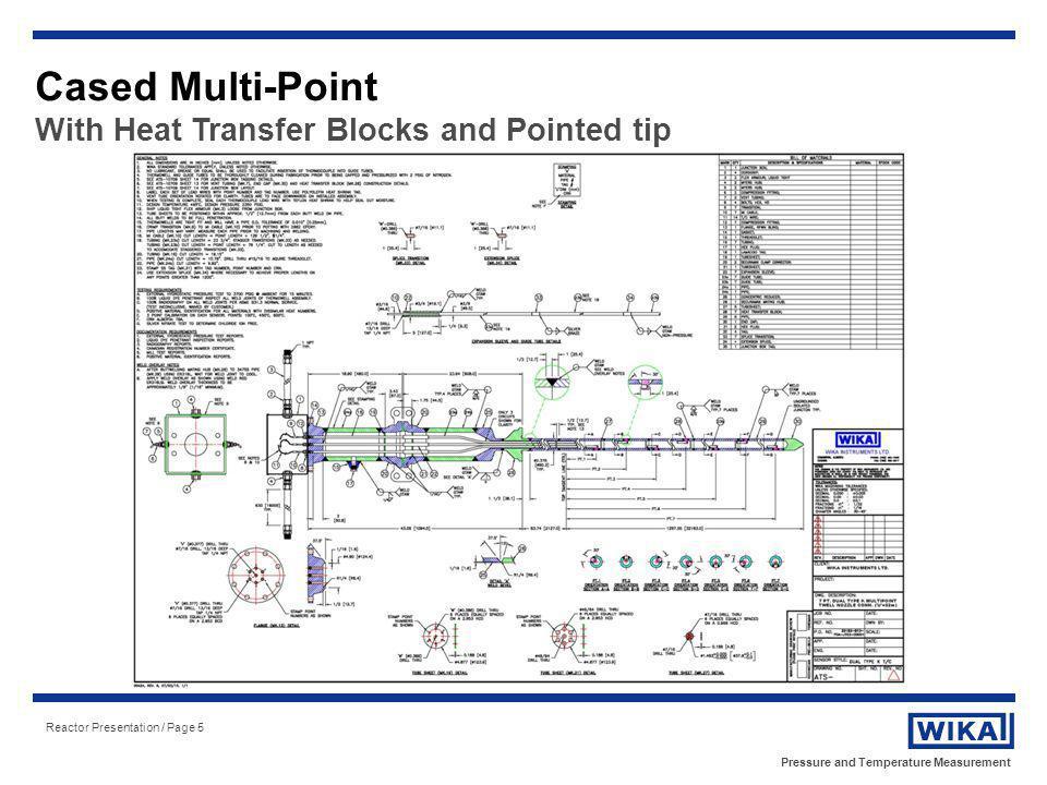 Pressure and Temperature Measurement Reactor Presentation / Page 26 Sensor Routing Example