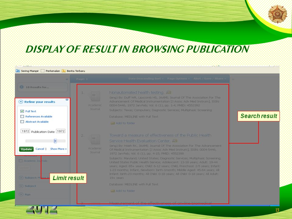 13 Search result Limit result DISPLAY OF RESULT IN BROWSING PUBLICATION