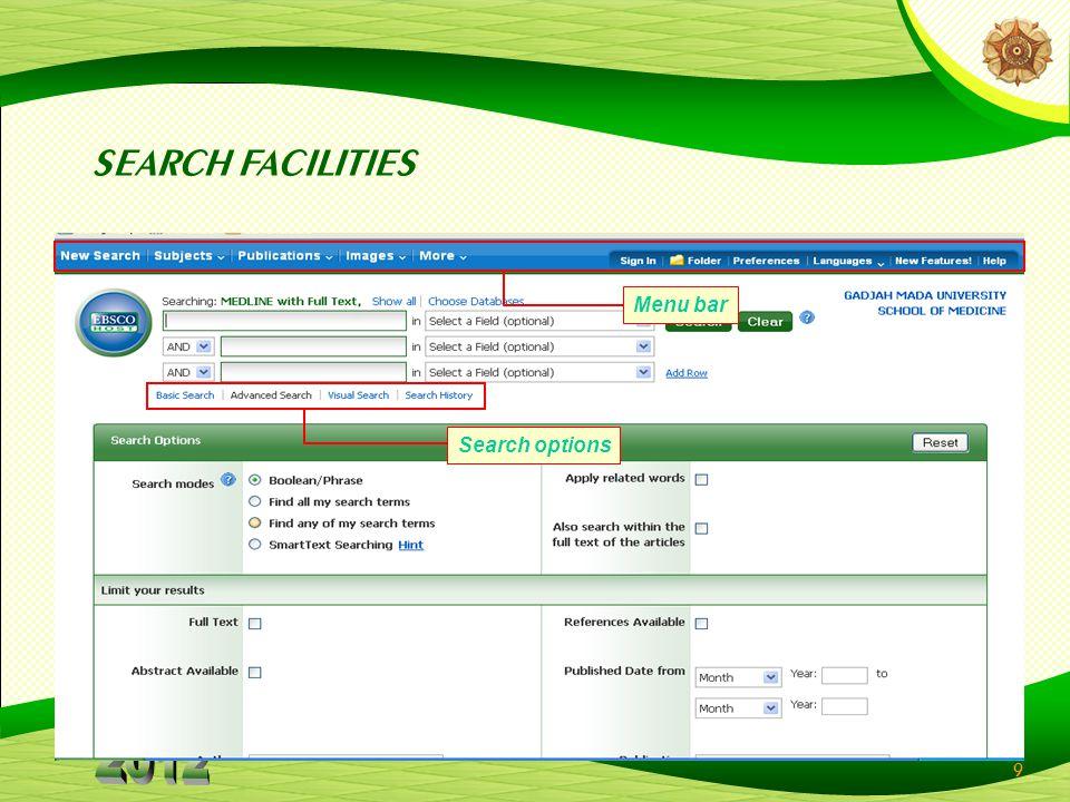 9 SEARCH FACILITIES Menu bar Search options