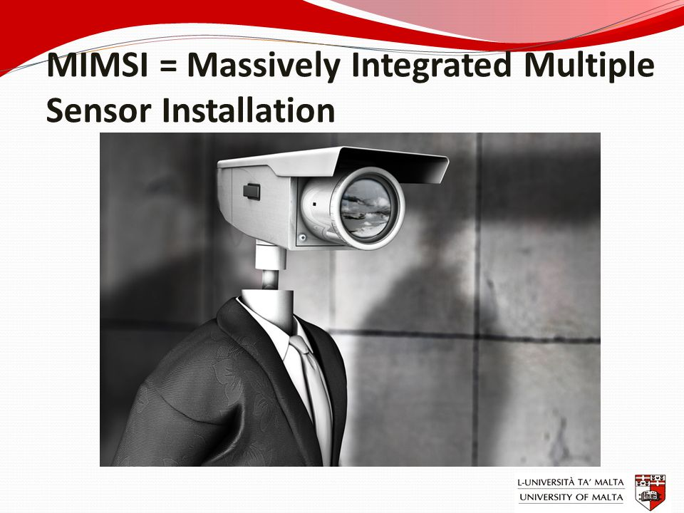 MIMSI = Massively Integrated Multiple Sensor Installation
