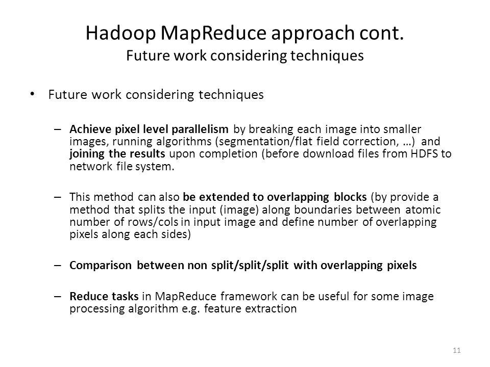 Hadoop MapReduce approach cont.