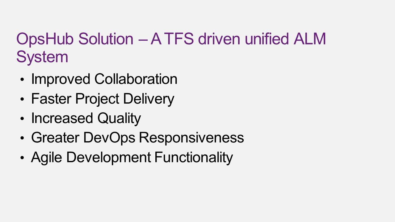 OpsHub Solution – A TFS driven unified ALM System