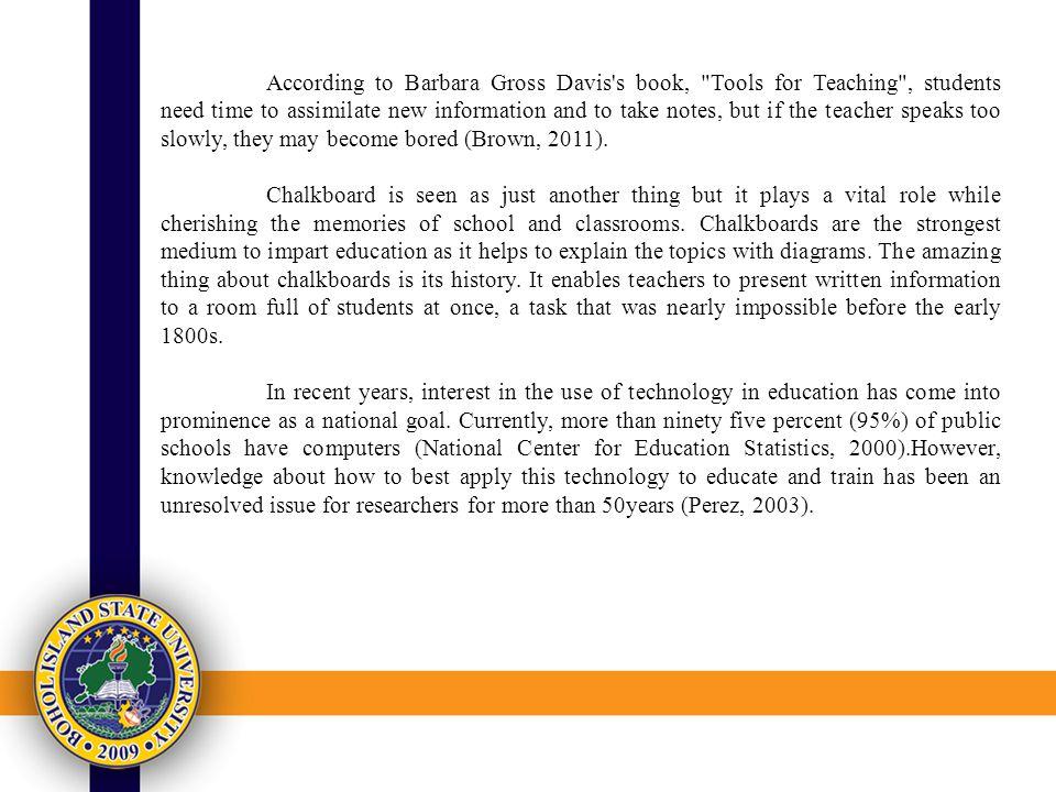 According to Barbara Gross Davis's book,