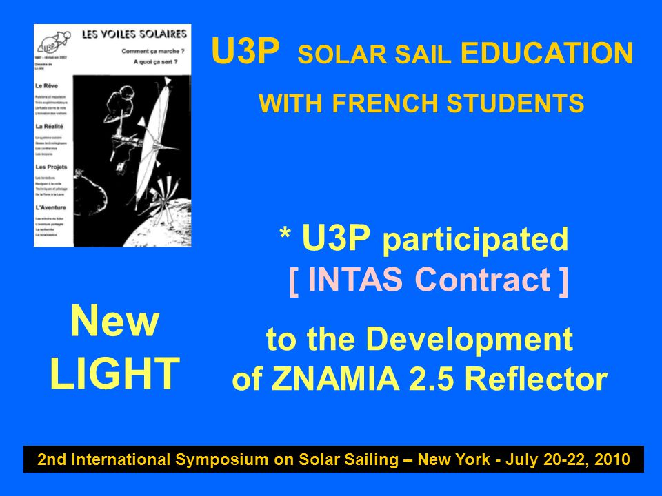 U3P SOLAR SAIL EDUCATION WITH FRENCH STUDENTS 2nd International Symposium on Solar Sailing – New York - July 20-22, 2010 « Fallen 7 Times..