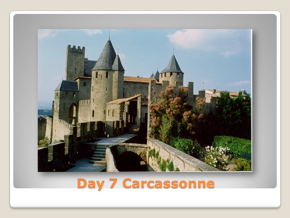 Day 7 Carcassonne