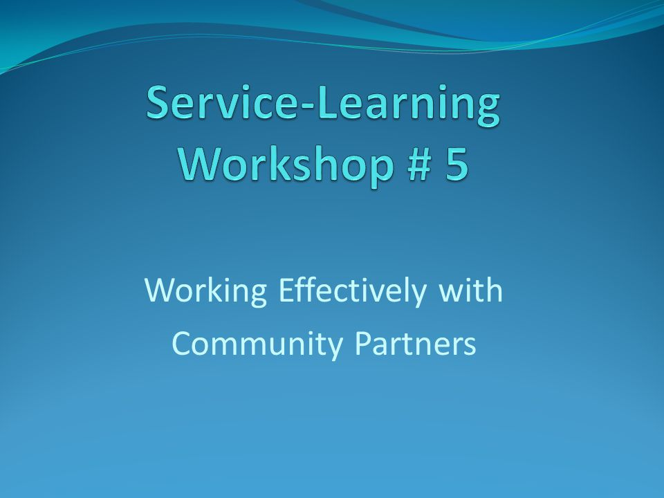 Working Effectively with Community Partners