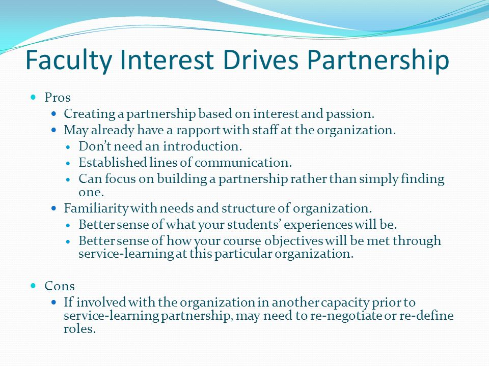 Faculty Interest Drives Partnership Pros Creating a partnership based on interest and passion.