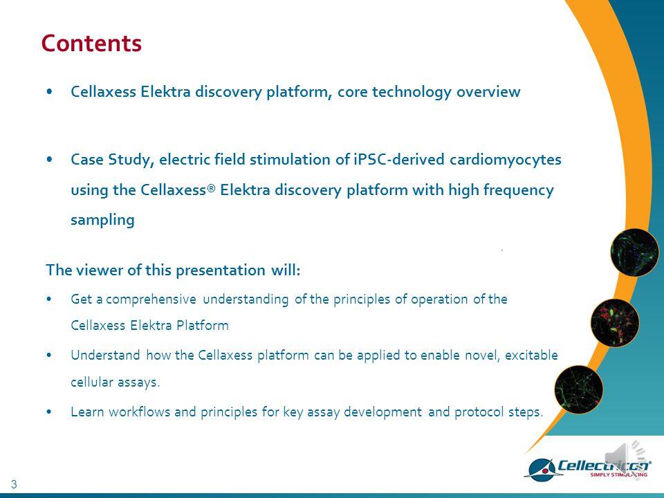 Paul Karila, PhD Susanne Lardell, MSc www.cellectricon.com Electric Field Stimulation (EFS) of iPSC-derived cardiomyocytes using the Cellaxess® Elektr