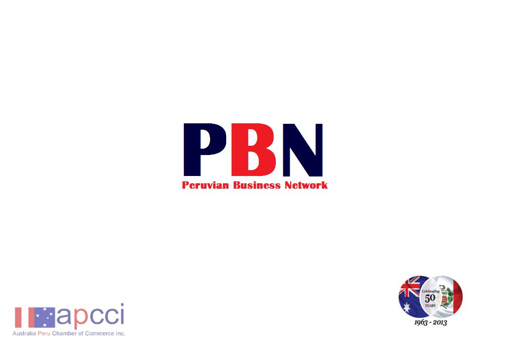 Peruvian Business Network (PBN) Networking Events directed towards companies that are interested in establishing links with Peru Networking opportunities for Peruvian Businessmen / Entrepreneurs in Australia and Peruvian Professionals This link could be commercial, cultural, scientific or one that reflects a positive message/image of Peru.