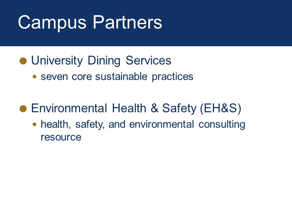 Campus Partners University Dining Services seven core sustainable practices Environmental Health & Safety (EH&S) health, safety, and environmental consulting resource
