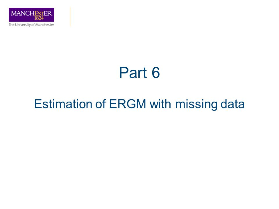 Part 6 Estimation of ERGM with missing data