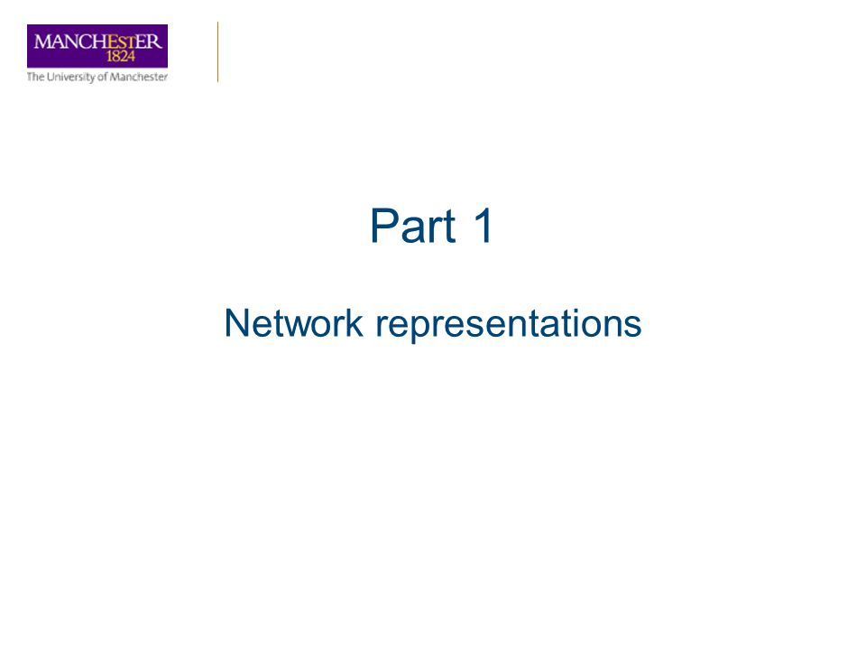 Part 1 Network representations
