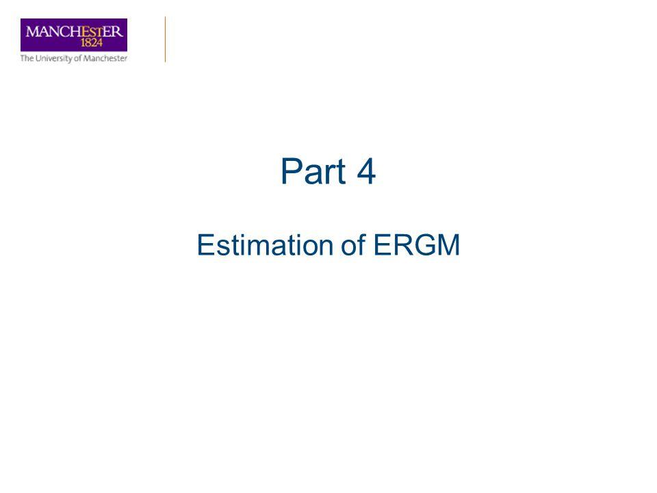 Part 4 Estimation of ERGM