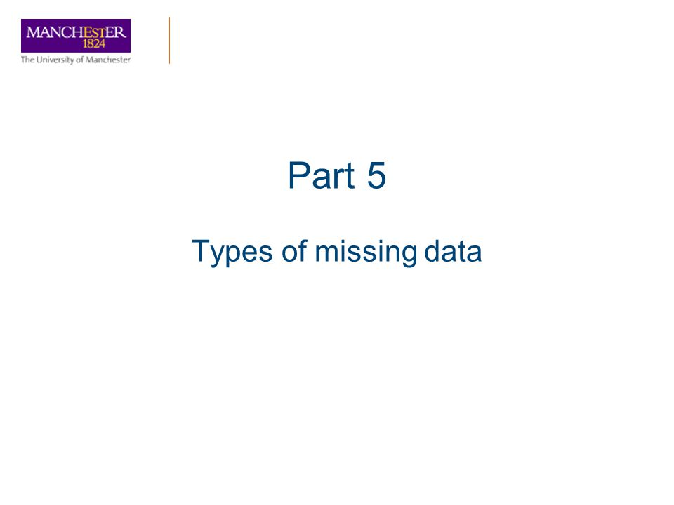 Part 5 Types of missing data