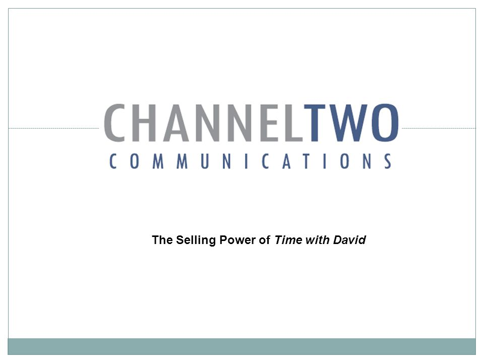 The Selling Power of Time with David