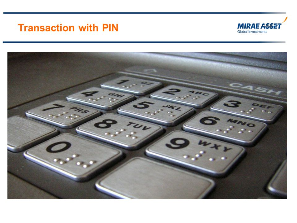 Transaction with PIN
