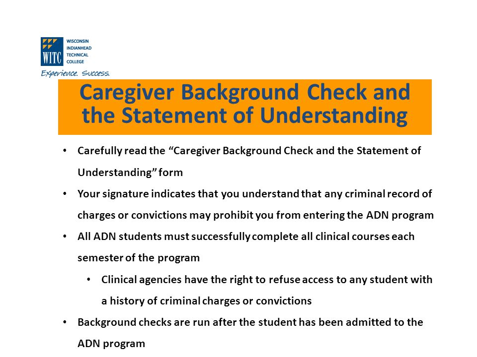 Caregiver Background Check and the Statement of Understanding Carefully read the Caregiver Background Check and the Statement of Understanding form Yo
