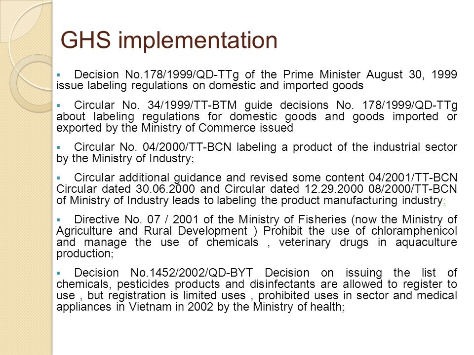Decision No.178/1999/QD-TTg of the Prime Minister August 30, 1999 issue labeling regulations on domestic and imported goods Circular No.