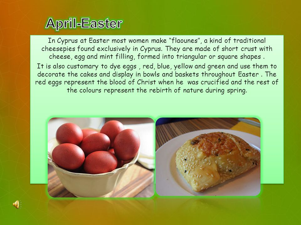 Green Monday is the first day of Easter fasting.
