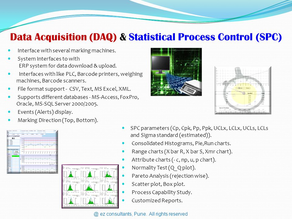 Data Acquisition (DAQ) & Statistical Process Control (SPC) SPC parameters (Cp, Cpk, Pp, Ppk, UCLx, LCLx, UCLs, LCLs and Sigma standard (estimated)).