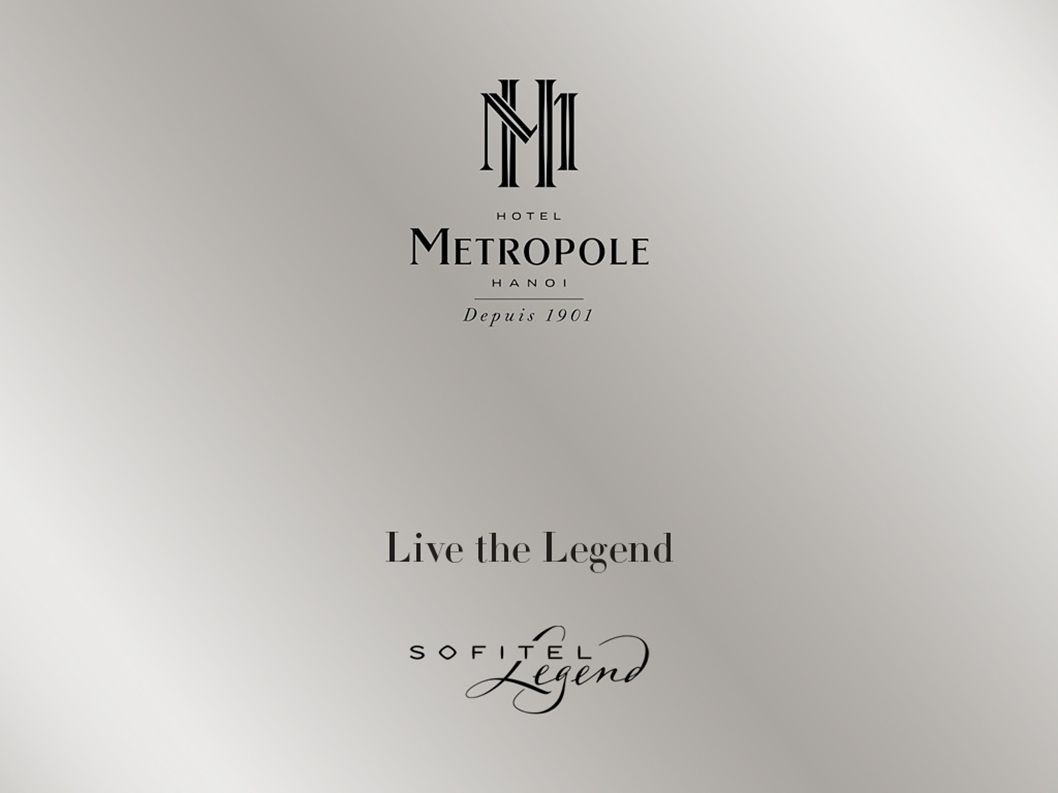 Welcome to Sofitel Legend Metropole Hanoi