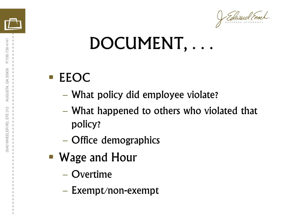 DOCUMENT,... EEOC – What policy did employee violate.