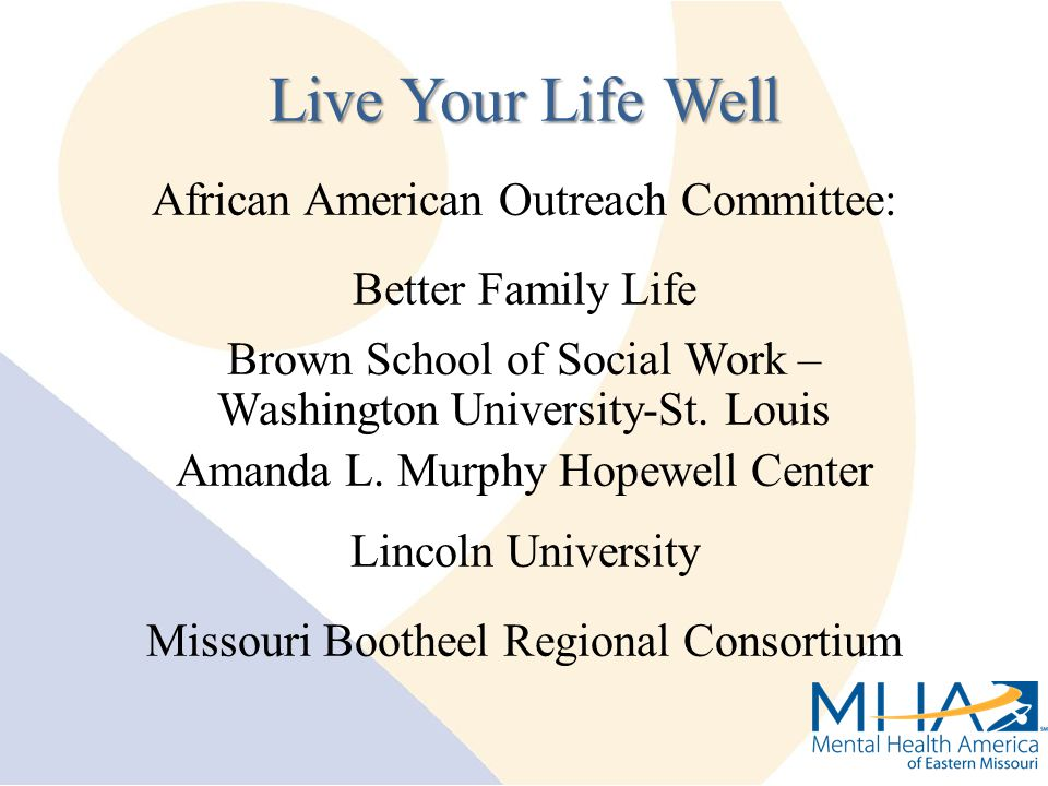African American Outreach Committee: Better Family Life Brown School of Social Work – Washington University-St.