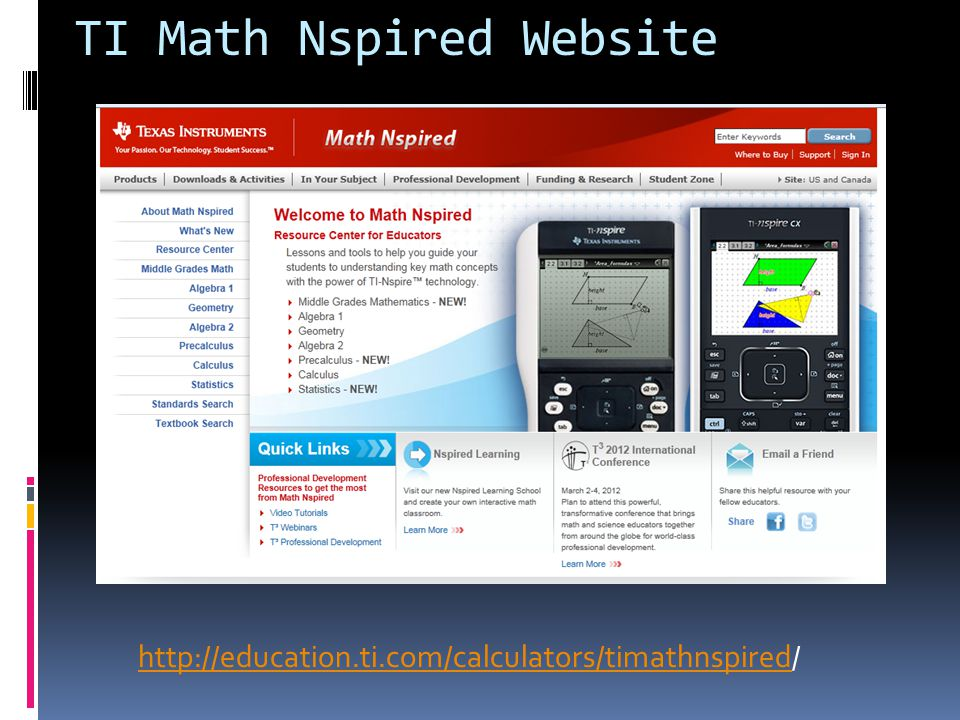 TI Math Nspired Website http://education.ti.com/calculators/timathnspired/