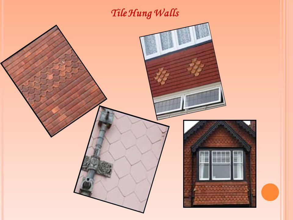 Tile Hung Walls