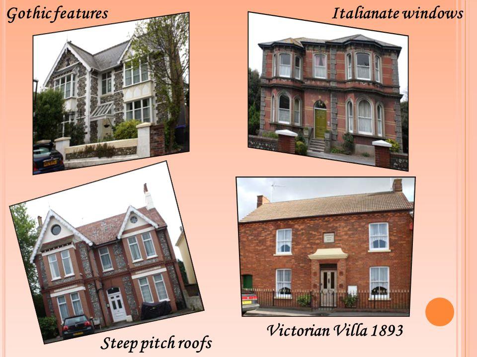 Gothic featuresItalianate windows Victorian Villa 1893 Steep pitch roofs