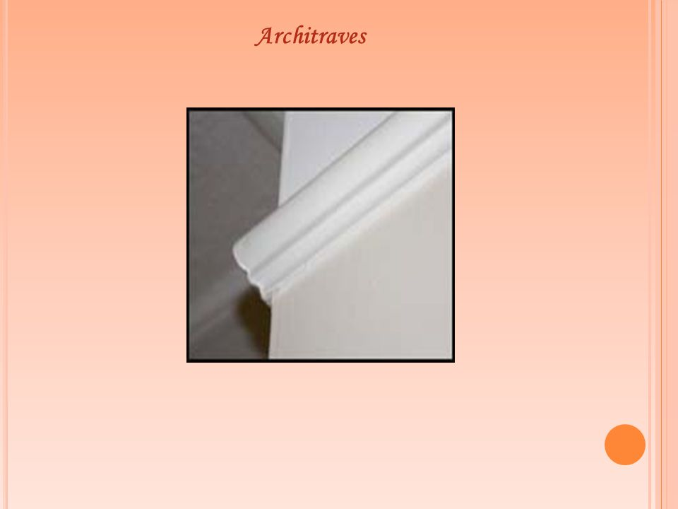 Architraves