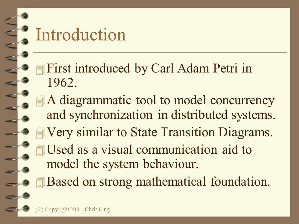 The Petri Net Method By Dr Chris Ling School of Computer Science & Software Engineering Monash University Chris.Ling@csse.monash.edu.au