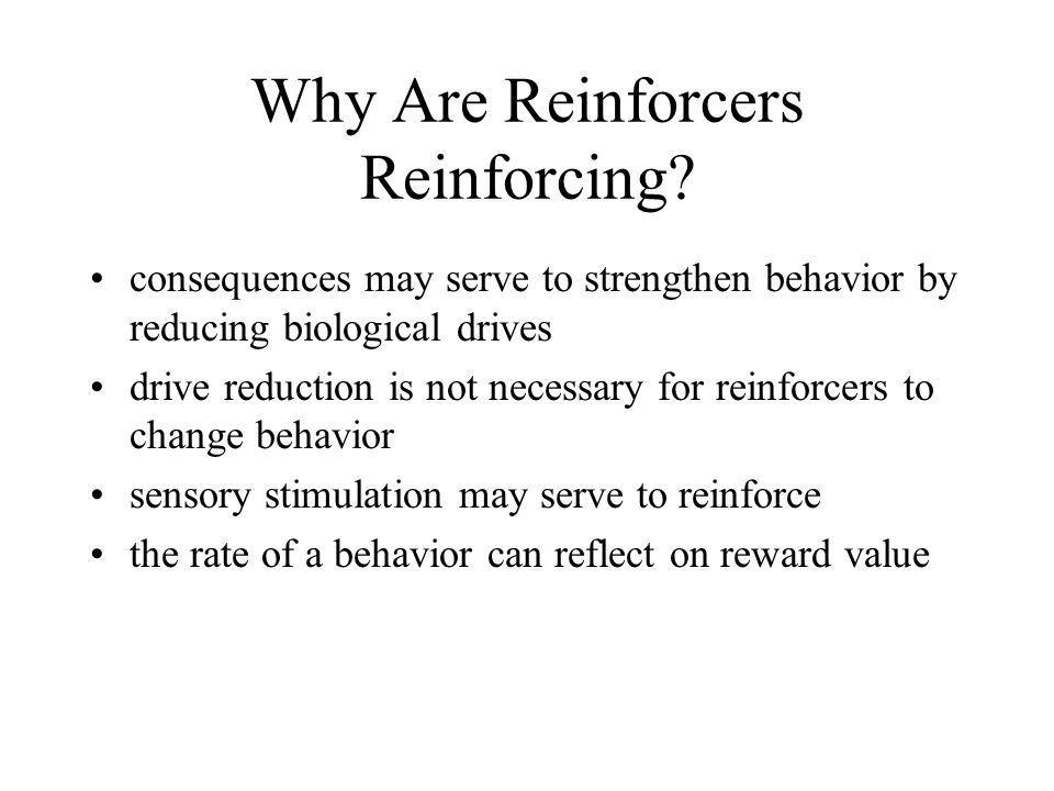 Enhancing Reinforcer Effectiveness strengthen reinforcers by: associating them with other more powerful reinforcers presenting a brief sample of the reinforcer before the behavior occurs modeling the use of the reinforcers with others