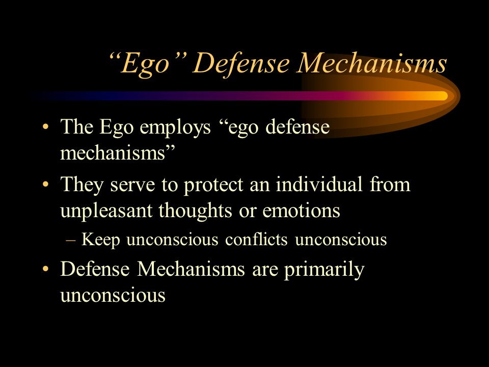 Ego Defense Mechanisms The Ego employs ego defense mechanisms They serve to protect an individual from unpleasant thoughts or emotions –Keep unconscio
