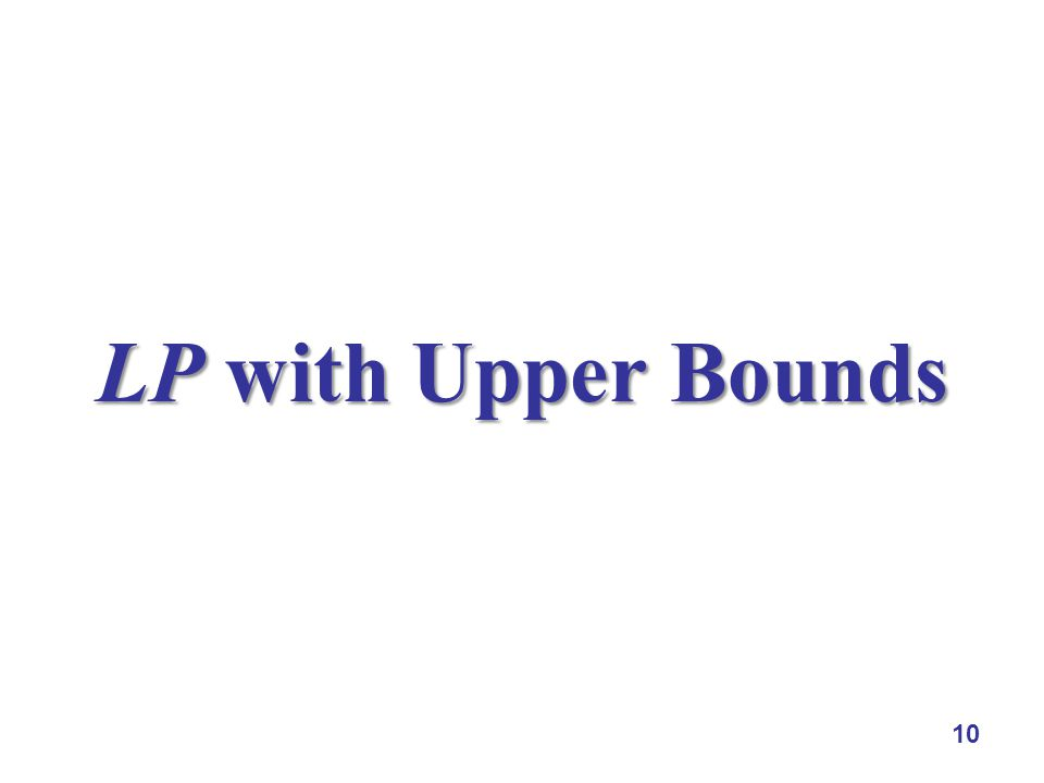 10 LP with Upper Bounds