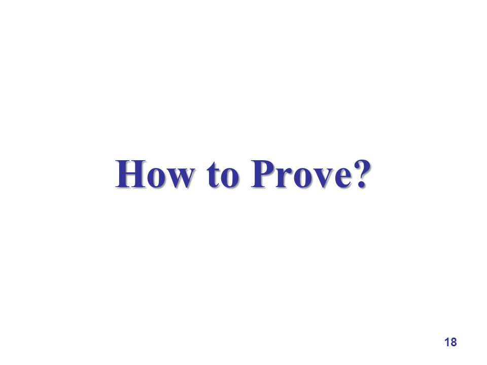 18 How to Prove