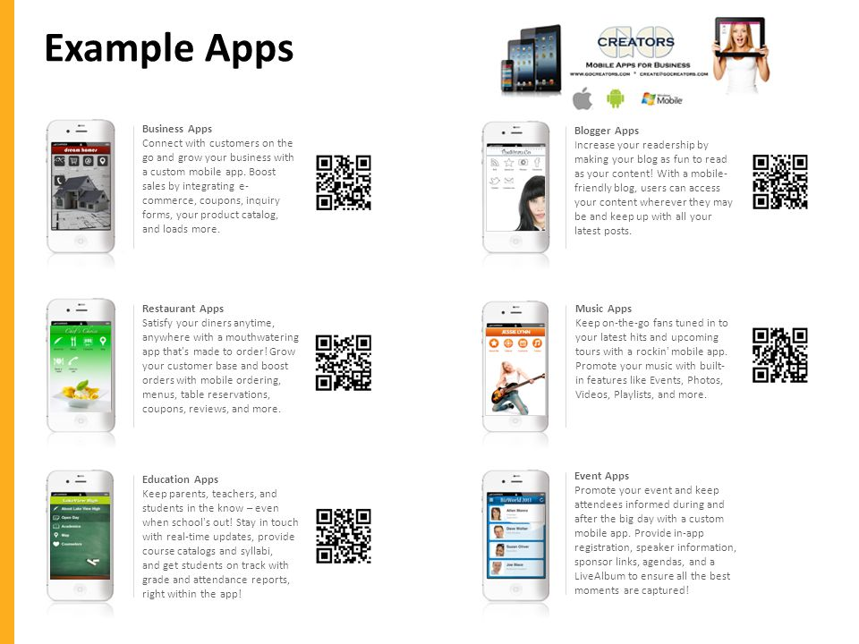 Example Apps Business Apps Connect with customers on the go and grow your business with a custom mobile app.