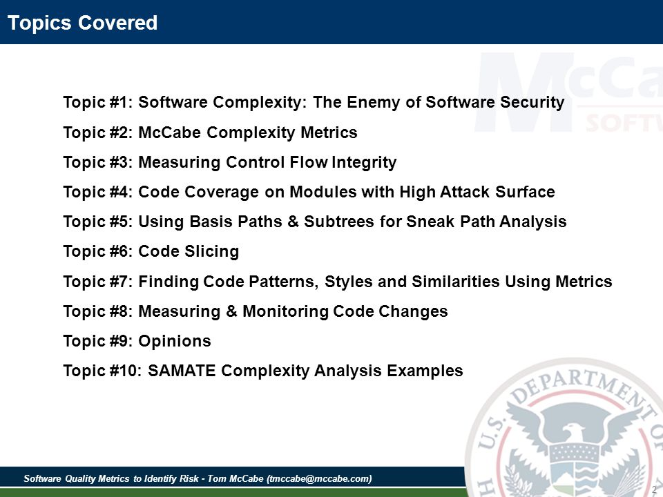 Software Quality Metrics to Identify Risk - Tom McCabe (tmccabe@mccabe.com) 63 Exception Handling in Code Can Be Very Sneaky Error handling routines in software programs are typically sneak paths.