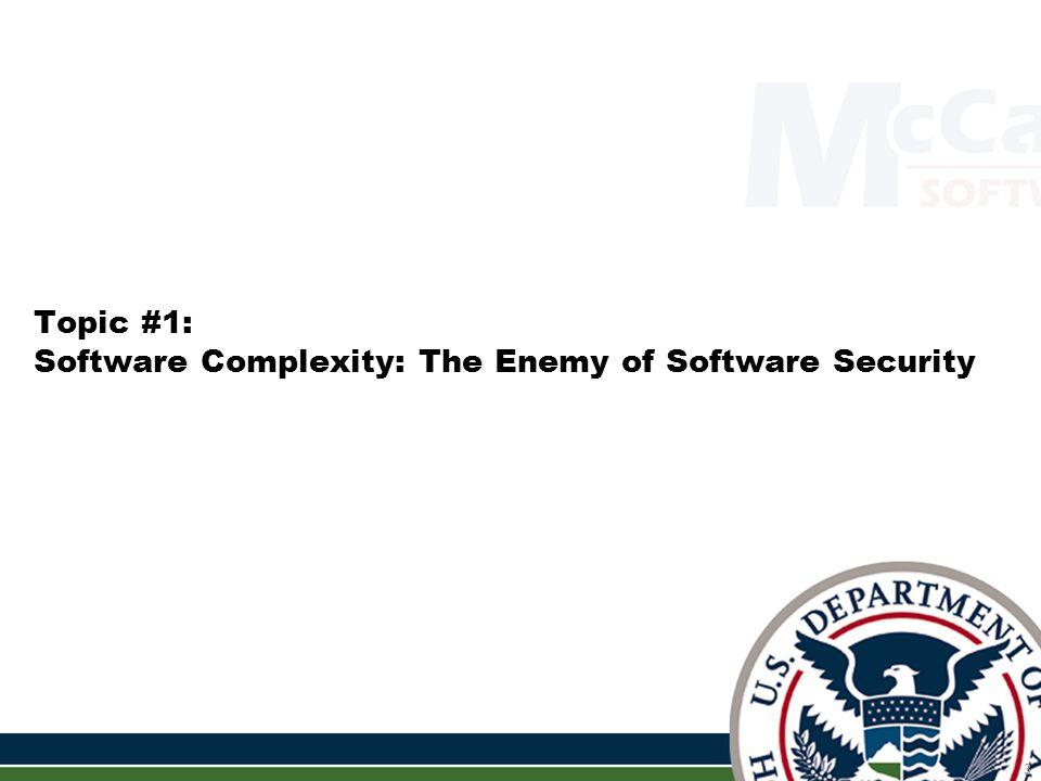 Software Quality Metrics to Identify Risk - Tom McCabe (tmccabe@mccabe.com) 84 SAMATE Source Code Examples