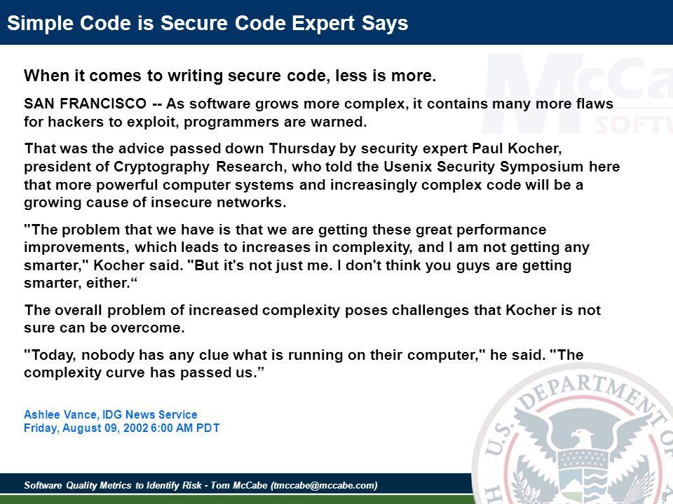 Software Quality Metrics to Identify Risk - Tom McCabe (tmccabe@mccabe.com) 79 SAMATE Source Code Examples