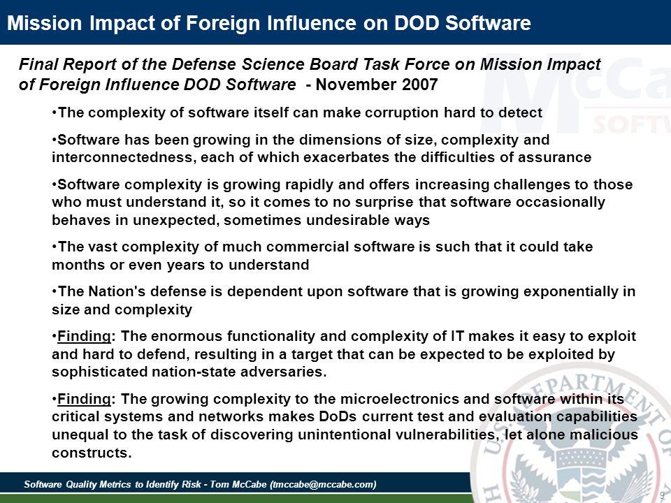 Software Quality Metrics to Identify Risk - Tom McCabe (tmccabe@mccabe.com) 80 SAMATE Source Code Examples