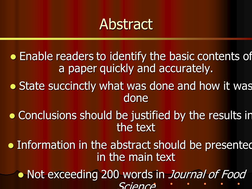 Enable readers to identify the basic contents of a paper quickly and accurately.