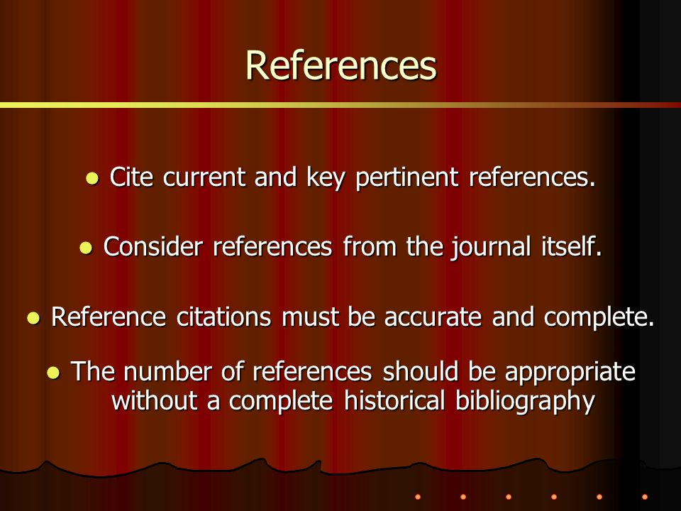Cite current and key pertinent references.Cite current and key pertinent references.