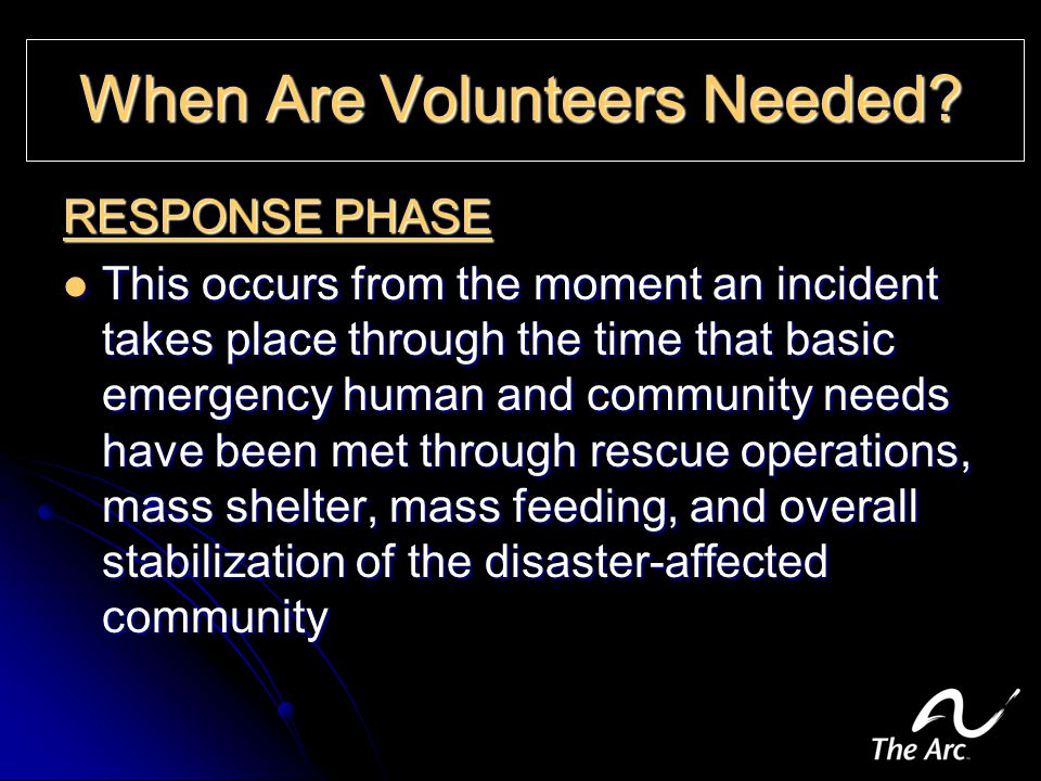 When Are Volunteers Needed.