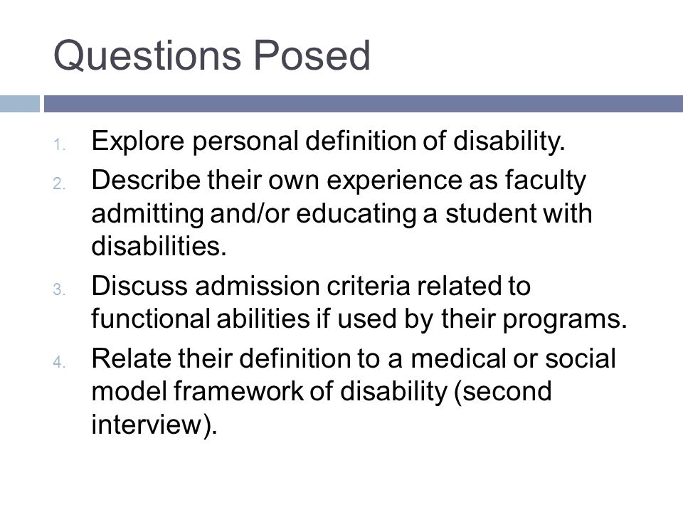 Questions Posed 1. Explore personal definition of disability.