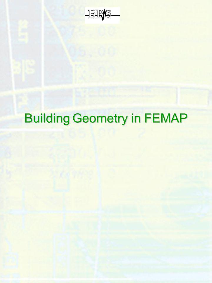 Building Geometry in FEMAP