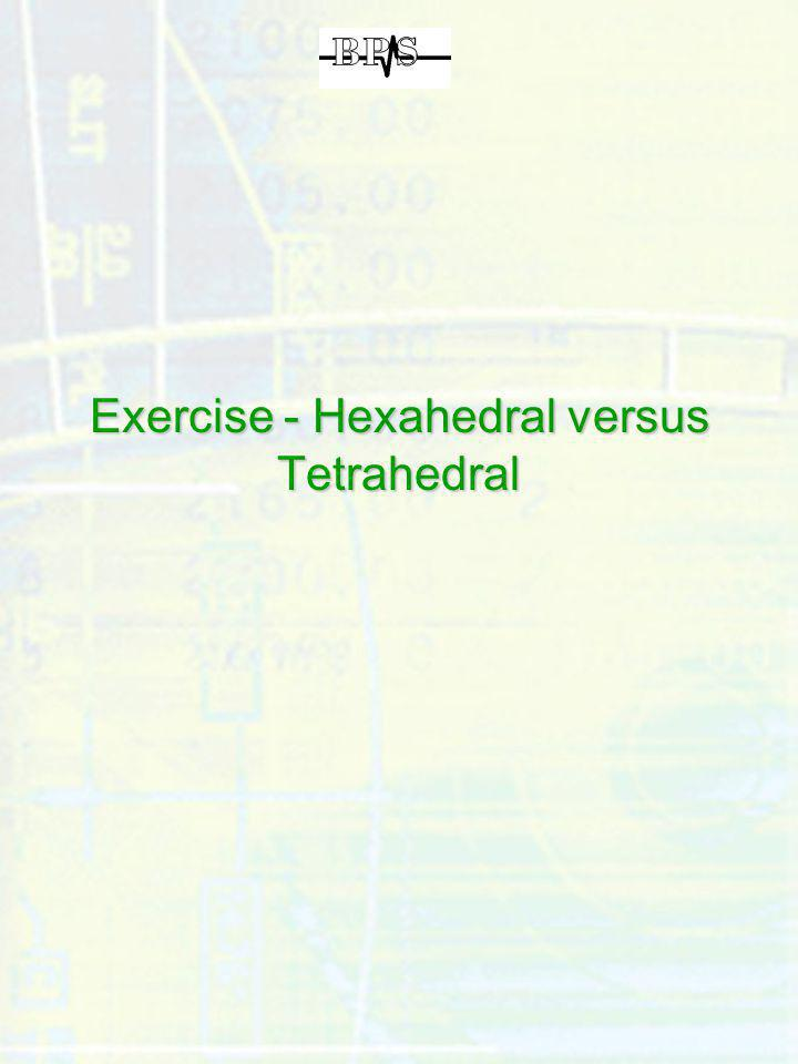 Exercise - Hexahedral versus Tetrahedral