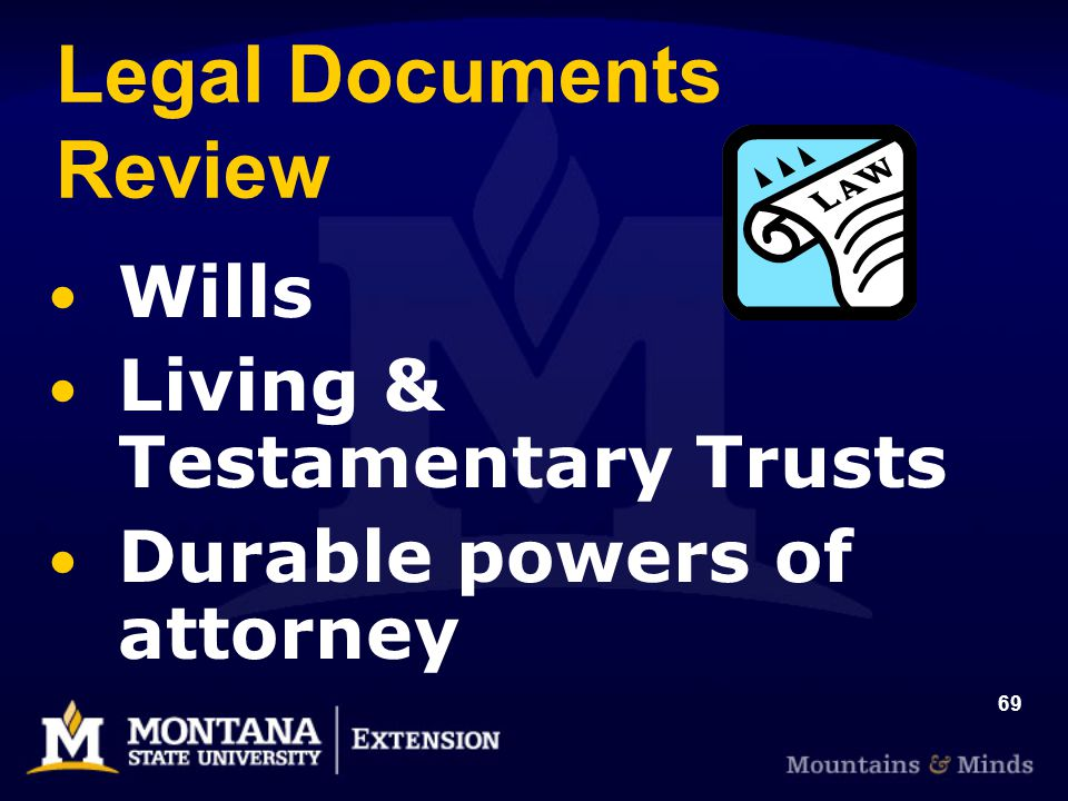 69 Legal Documents Review Wills Living & Testamentary Trusts Durable powers of attorney