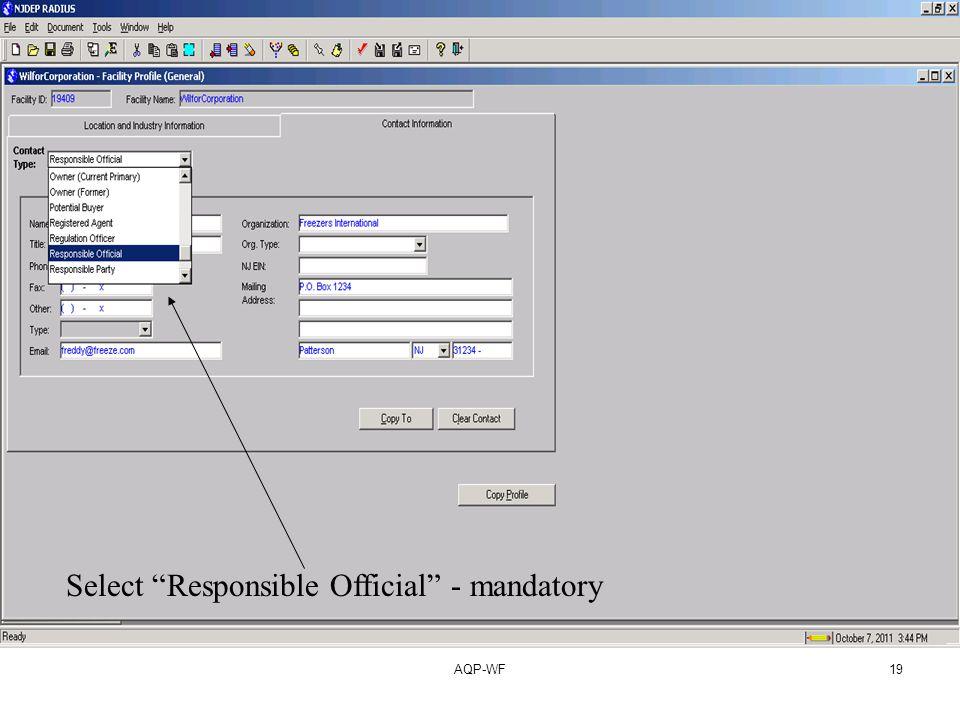 AQP-WF19 Select Responsible Official - mandatory